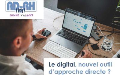 Le digital, nouvel outil d'approche directe ?